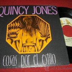 """Discos de vinilo: QUINCY JONES HAY UN TREN QUE SE MARCHA/ COSAS POR EL ESTILO 7"""" SINGLE 1978 A&M ED ESPAÑOLA. Lote 31796750"""