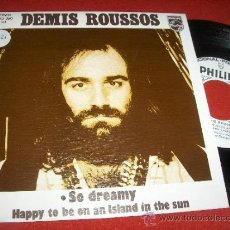 Discos de vinilo: DEMIS ROUSSOS HAPPY TO BE ON AN ISLAND IN THE SUN/ SO DREAMY 7