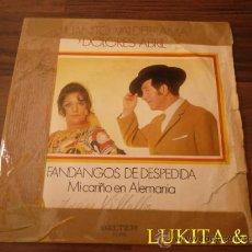 Discos de vinilo: JUANITO VALDERRAMA Y DOLORES ABRIL - FANDANGOS DE DESPEDIDA - MI CARIÑO EN ALEMANIA. Lote 31812263