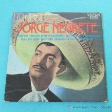 Discos de vinilo: JORGE NEGRETE. EL CHARRO MEXICANO. RCA-VICTOR. Lote 31828464