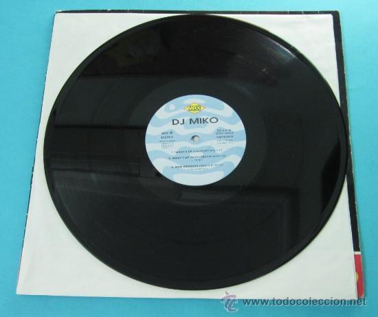 Discos de vinilo: WHAT`S UP. DJ MIKO. DANCE REMIX - Foto 4 - 31801253