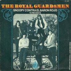 Discos de vinilo: THE ROYAL GUARDSMEN SINGLE SELLO HISPAVOX EDITADO EN ESPAÑA AÑO 1967. Lote 31832125