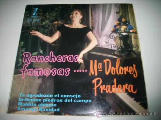 MARIA DOLORES PRADERA RANCHERAS FAMOSAS EP (1960 ZAFIRO) (Música - Discos de Vinilo - EPs - Flamenco, Canción española y Cuplé)