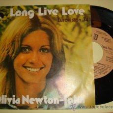 Dischi in vinile: OLIVIA NEWTON-JOHN -SG- LONG LIVE LOVE - SPAIN 70'S. Lote 41052541