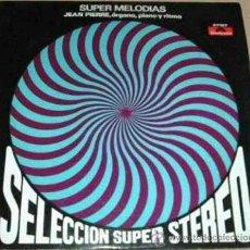 Discos de vinilo: LP DE JEAN PIERRE. ÓRGANO, PIANO Y RITMO AÑO 1969 EDICIÓN ARGENTINA. Lote 26531017