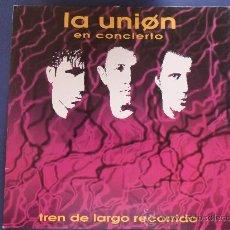 Disques de vinyle: LP LA UNION TREN DE LARGO RECORRIDO 1992 DOBLE LP VER FOTOS ES EL MISMO. Lote 31874183