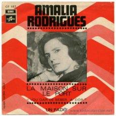 Discos de vinilo: AMALIA RODRIGUES - LA MAISON FUR / LE PORT - SN FRANCE - COLUMBIA CF 187. Lote 31875560