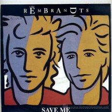 Discos de vinilo: THE REMBRANDTS / SAVE ME / SHOW ME YOUR LOVE (SINGLE 1991). Lote 31881726