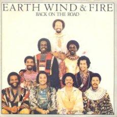 Discos de vinilo: EARTH WIND AND FIRE - BACK ON THE ROAD - SINGLE ESPAÑOL DE VINILO . Lote 31882368