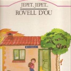 Discos de vinilo: LP ROVELL D´OU : JEPET, JEPET.... Lote 31894232