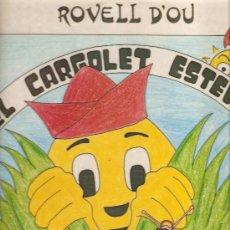 Discos de vinilo: LP ROVELL D´OU : EL CARGOLET ESTEVET. Lote 31894282