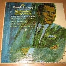 Discos de vinilo: LP FRANK SINATRA SEPTEMBER OF MY YEARS . REPRISE AÑO 1965 USA MONO F1014. Lote 31898037