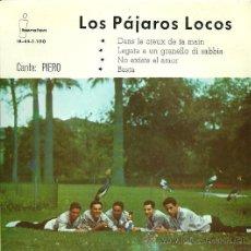 Discos de vinilo: LOS PAJAROS LOCOS EP SELLO IBEROFON AÑO 1961. Lote 31899247