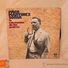 Discos de vinilo: PACO MARTINEZ SORIA / LP LA EDUCION DE LOS PADRES 1976. Lote 31914560