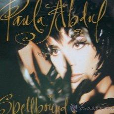 Disques de vinyle: PAULA ABDUL,SPELLBOUND EDICION ESPAÑOLA DEL 91. Lote 269369933
