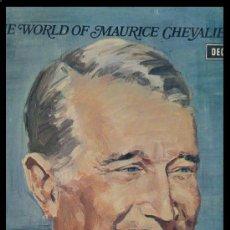 Discos de vinilo: THE WORLD OF MARICE CHAVALIER LP DECCA 1966 LONDON REEDICION 1971 VER FOTO ADICIONAL. Lote 9359721