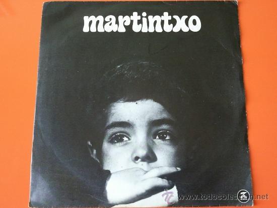 TXOMIN ARTOLA MARTINTXO SINGLE XOXOA 1979 (TXOMIN ARTOLA-SARA SOTO- BASTERRETXEA....) (Música - Discos - Singles Vinilo - Country y Folk)