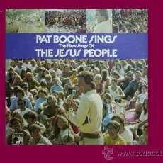 Discos de vinilo: PAT BOONE ? SINGS THE SONGS OF THE JESUS PEOPLE LP USA LAMB & LION RECORDS – LL-1102-STEREO. Lote 31935698
