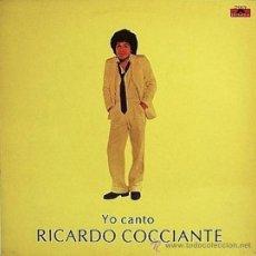 Discos de vinilo: LP DE RICCARDO COCCIANTE AÑO 1979 CANTADO EN ESPAÑOL EDICIÓN ARGENTINA. Lote 27244475