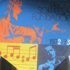 Discos de vinilo: LA PANDILLA - DISCO SORPRESA FUNDADOR, 1972. Lote 31957564