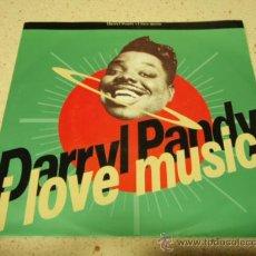 Discos de vinilo: DARRYL PANDY ( I LOVE MUSIC 2 VERSIONES ) 1990-GERMANY SINGLE45 WEA. Lote 31959632