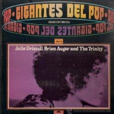 Discos de vinilo: JULIE DRISCOLL, BRIAN AUGER & THE TRINITY - GIGANTES DEL POP (LP) POLYDOR 1981 - EX/EX+. Lote 31959835