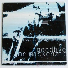 Discos de vinilo: GOODBYE MR MACKENZIE - LIVE: ON THE DAY OF STORMS (LP). Lote 31964207