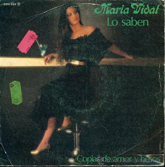 MARIA VIDAL. LO SABEN. COPLAS DE AMOR Y BESOS. LEON Y SOLANO (Música - Discos - Singles Vinilo - Flamenco, Canción española y Cuplé)