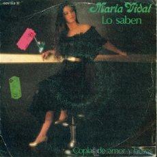 Discos de vinilo: MARIA VIDAL. LO SABEN. COPLAS DE AMOR Y BESOS. LEON Y SOLANO. Lote 67650550