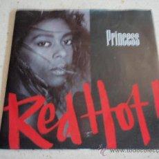 Discos de vinilo: PRINCESS ( RED HOT - PROGRAMMED TO LOVE YOU ) ENGLAND-1987 SINGLE45 POLYDOR . Lote 31974673