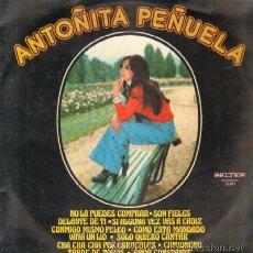 Discos de vinilo: ANTOÑITA PEÑUELA - NO LA PUEDES COMPRAR…D-FLA-1480. Lote 31986600