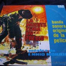 Discos de vinilo: BSO-LA MUERTE TENIA UN PRECIO-ENNIO MORRICONE-ORIGINAL 1966. Lote 31993647