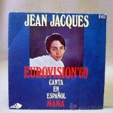 Discos de vinilo: DISCO, SINGLE, VINILO, JEAN JACQUES, EUROVISION 69, AZ, H 463. Lote 32005770