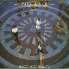Discos de vinilo: MECANO - SINGLE VINILO 7'' PROMOCIONAL - EDITADO EN ESPAÑA - BUSCO ALGO BARATO - CBS 1984. Lote 32007879