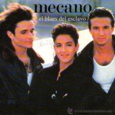 Discos de vinilo: MECANO - SINGLE VINILO 7'' - EDITADO EN FRANCIA - EL BLUES DEL ESCLAVO + 1 - BMG ARIOLA FRANCE 1988. Lote 32007961