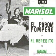 Discos de vinilo: MARISOL - RARO SINGLE VINILO - EL POROM POMPERO + EL BEBERITO - EDICIÓN HOLANDA - CID 3001 - 1964. Lote 32008088