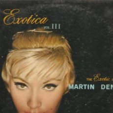 Discos de vinilo: LP THE EXOTIC SOUNDS OF MARTIN DENNY : SPECTRA-SONIC-SOUND / HI-FIDELITY. Lote 32019874