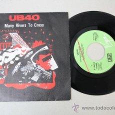 Discos de vinilo: SINGLE DE UB40 - MANY RIVERS TO CROSS, EDITADO POR DEP INTERNACIONAL 1983. Lote 32041802