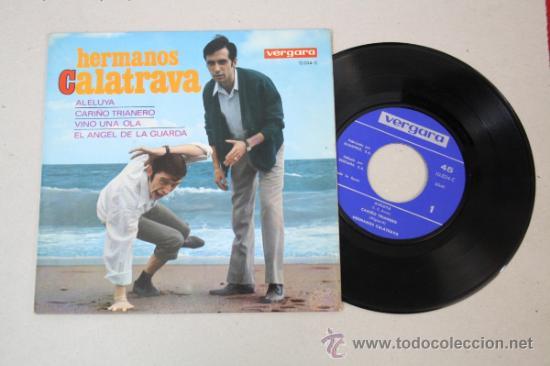 SINGLE DE LOS HERMANOS CALATRAVA, EDITADO POR VERGARA 1967 (Música - Discos - Singles Vinilo - Grupos Españoles 50 y 60)