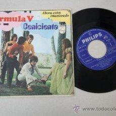 Discos de vinilo: SINGLE DE FÓRMULA V - CENICIENTA/ AHORA ESTOY ENAMORADO, EDITADO POR PHILIPS 1969. Lote 32052650