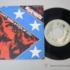 Discos de vinilo: SINGLE DE MATCHBOX - LOVES MADE A FOOL OF YOU, EDITADO POR MAGNET 1981. Lote 32054105