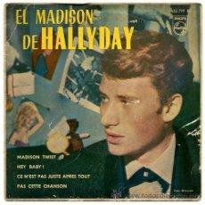 Discos de vinilo: JOHNNY HALLYDAY – EL MADISON DE HALLYDAY – EP SPAIN 1963 – PHILIPS 432799 BE. Lote 32050230