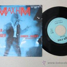 Discos de vinilo: SINGLE DE MX HIM - DANGER, DANGER, EDITADO POR ZYX RECORDS 1986. Lote 32054394