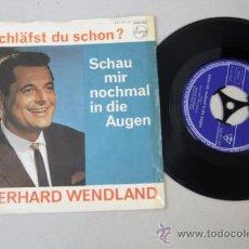 Discos de vinilo: SINGLE DE GERHARD WENDLAND, EDICIÓN ALEMANA, EDITADO POR PHILIPS . Lote 32058480