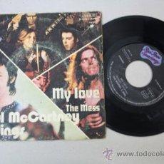 Discos de vinilo: SINGLE DE PAUL MCCARTNEY & WINGS - MY LOVE/ THE MESS, EDITADO POR RED ROSE SPEEDWAY. Lote 32059045