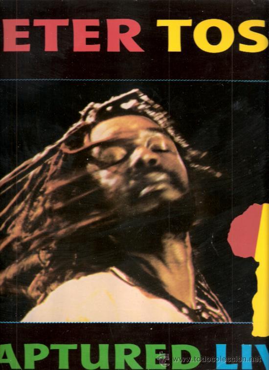 PETER TOSH. CAPTURED LIVE.PRODUCIDO POR MICHAEL C. COLLINS. EMI - ODEON. 1984 (Música - Discos - LP Vinilo - Reggae - Ska)