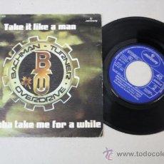 Discos de vinilo: SINGLE DE BACHMAN - TURNER OVERDRIVE: TAKE IT LIKE A MAN, ED. MERCURY RECORDS 1976 . Lote 32162680
