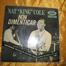 Discos de vinilo: NAT KING COLE. NON DIMENTICAR. EP. CAPITOL 1959. Lote 32066486