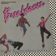 Discos de vinilo: BREAK DANCE BANDA SONORA ORIGINAL. Lote 32072656