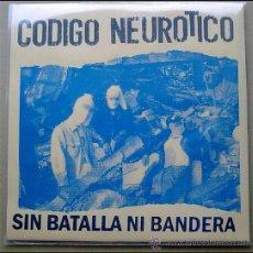 Discos de vinilo: LP SIN BATALLA NI BANDERA CODIGO NEUROTICO TEST PRESS 15 COPIAS COLECCIONISTA 2010 PUNK HARDCORE. Lote 32090948
